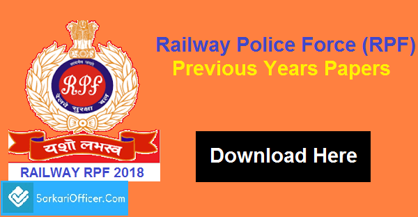 Railway RRB RPF/RPSF SI & Constable Previous Year Papers In Pdf